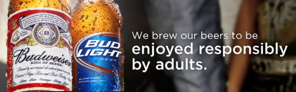 We brew our beers to be enjoyed responsibly by adults logo by Budweiser